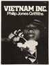 Philip Jones Griffiths, Vietnam Inc.