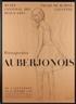 René Victor Auberjonois, Retrospective exhibition of artist René Auberjonois at the Musée Cantonal des Beaux-Arts