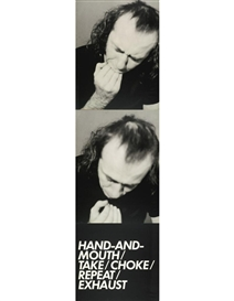 Vito Acconci, HAND & MOUTH (FILM STILLS & TEXT)