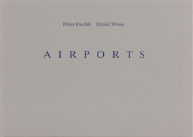 Artwork by Fischli & Weiss, Airports, Zurich: Edition Patrick Frey, Made of colour photographs