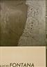 Lucio Fontana, Centre Georges Pompidou