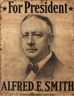 Alfred Smith, PRESIDENTIAL CAMPAIGN POSTER