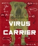 Wang Guangyi, VIRUS CARRIER NO. 2