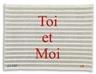 Louise Bourgeois, Toi et Moi